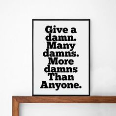 give a damn  quote poster