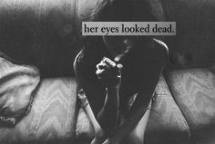 It's the saddest thing...and the most beautiful when someone/thing teaches her to live again