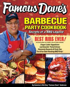 "The cover of my new cookbook, ""Famous Dave's Barbecue Party Cookbook""."