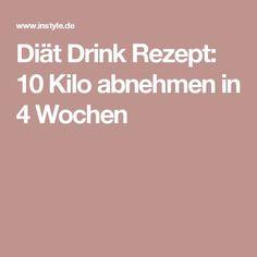 Diät Drink Rezept: 10 Kilo abnehmen in 4 Wochen