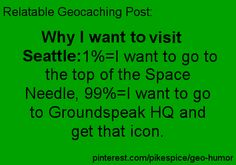 Top reasons to visit Seattle... 2015 is the year I will go with my caching buddy! :)