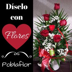 Díselo con FLORES!!! www.poblaflor.com #Flores #FlorNatural #Floristerias #Poblaflor #Valencia #RosasRojas #CentrosDeFlor #ArreglosFlorales #IdeasParaRegalar #FloresValencia #RamosDeFlor #DiseloConFlores