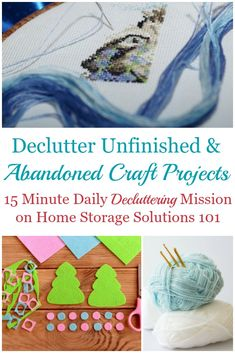 How To Declutter Unfinished Craft Projects How and why to declutter abandoned and unfinished craft projects, including discussion of the emotions holding you back from getting rid of this clutter and Craft Storage Containers, Craft Storage Solutions, Craft Storage Furniture, Craft Room Storage, Minimalist Living Tips, Clutter Control, Family Organizer, Declutter Your Home, Decluttering