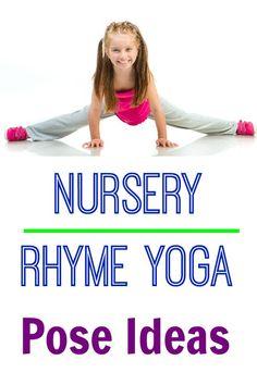 Nursery Rhyme Kids Yoga Pose Ideas - I love the Humpty Dumpty poses!