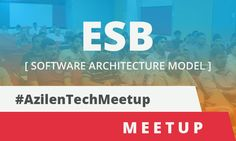 An ESB (Enterprise Service Bus) technology meetup was organized by Azilen on 25th June 2016, Saturday at Ahmedabad Management Association.