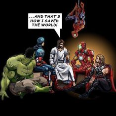 Jesus Christ did what the Avengers and Marvel made-up characters will never do-truly save the world. New Memes, Funny Memes, Memes Humor, Funny Jesus Memes, Hilarious, Jean 3 16, Memes Arte, Funny Christian Memes, Religious Humor