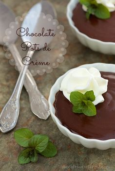 Chocolate Pots de Créme, a crazy-good, crazy-easy dessert!