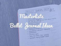 Das Bullet Journal System kennt keine Grenzen! In dieser Masterliste findest du zahlreiche Ideen, die du in dein eigenes Journal integrieren kannst.