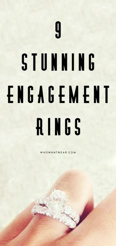 9 stunning engagement rings