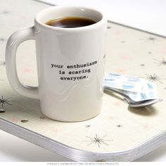 Hate to break the news to ya! The Intervention-Ware Coffee Mug makes a great gag gift for anyone who can't hold their caffeine. Guaranteed to help someone become a better person!