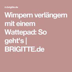 Wimpern verlängern mit einem Wattepad: So geht's   BRIGITTE.de