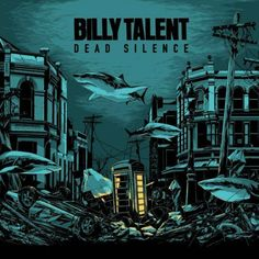 Billy Talent - Dead Silence (2012)