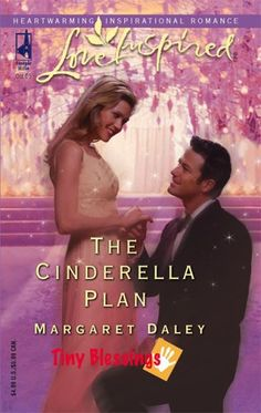 The Cinderella Plan (Tiny Blessings Series #4) (Love Inspired #320) by Margaret Daley http://www.amazon.com/dp/0373873301/ref=cm_sw_r_pi_dp_tNKzub1AJM6Q2