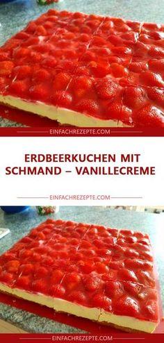 Strawberry cake with sour cream - vanilla cream 😍 😍 😍 - # strawberry cake cream .- mit Sauerrahm – Vanillecreme 😍 😍 😍 – Strawberry cake with sour cream – vanilla cream 😍 😍 😍 Blueberry Recipes, Strawberry Recipes, Easy Cake Recipes, Dessert Recipes, Dessert Blog, Diet Desserts, Chocolate Strawberry Smoothie, Sour Cream Cake, Smoothies With Almond Milk