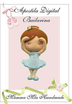 apostila bailarina Informações: http://www.elo7.com.br/mammamiahandmade