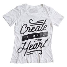 Create in me a new heart, O God; and renew a right spirit within me…