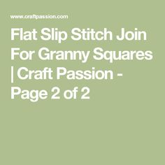Flat Slip Stitch Join For Granny Squares | Craft Passion - Page 2 of 2