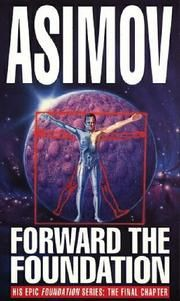 Buy Forward The Foundation! by Isaac Asimov at Mighty Ape NZ. For more than forty years, Isaac Asimov thrilled millions of readers with his bestselling Foundation series, a spellbinding tale of the future that sp. Asimov Foundation, Foundation Series, Science Fiction Authors, Fiction Novels, Classic Sci Fi Books, Isaac Asimov, Cool Books, Fantasy Books, Fantasy Art