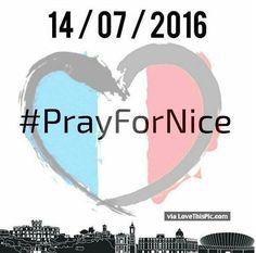 Pray For Nice 14-07-2016 prayer pray in memory tragedy prayers in memory. pray for nice prayers for nice pray for france pray for nice
