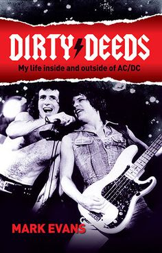 """Read """"Dirty Deeds My life inside and outside of AC/DC"""" by Mark Evans available from Rakuten Kobo. A few days after his birthday, rock and roll lover and bass player Mark Evans wandered into his local to check out . Bon Scott, Woodstock, The Dressmaker Rosalie Ham, Album, Ac Dc Rock, Evans, Shirley Jones, Phil Collins, I Love Reading"""