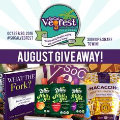 SoCal Vegfest #Sweepstakes Ends 8/31.