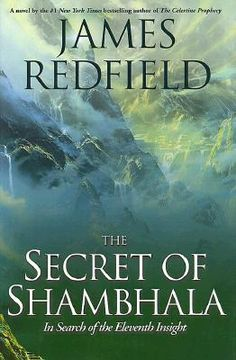 The Secret Of Shambhala: By James Redfield
