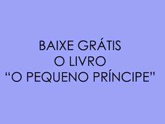 """Pedagogia Brasil: Baixe o Livro """"O Pequeno Príncipe"""""""