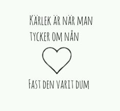 - tro mig, når jeg siger, at jeg altid vil savne dig - Nelly Bad Humor, Girl Humor, Ex Love, Just Love, Swedish Quotes, Love Quotes, Inspirational Quotes, Cute Texts, Keep Fighting
