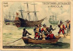 Dutch prisoners  leaving by ship after Portuguese reconquest of Luanda in Angola 1648