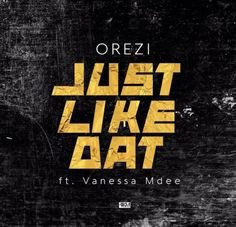"Straight Outta the South Side, 'Orezi' still repping Delta State steps out with a new single titled ""Just Like That"".  Download, Listen and share your thoughts.   DOWNLOAD AUDIO or DOWNLOAD Here   #Music #Orezi"