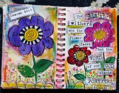 .....Bible study through art journaling.....with a great post on how it's a way to not forget the scriptures you've just read.....it's a way to meditate on the scriptures.....a way to always keep the scriptures in your heart.....absolutely beautiful!.....♥