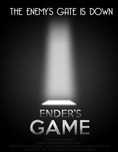 The enemy's gate is down. - Enders Game Scariest book in the whole entire world...