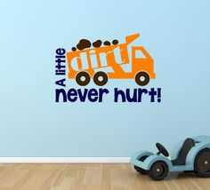 A little DIRT never hurt - Cute construction themed vinyl wall decal by defineyourspacevinyl on Etsy
