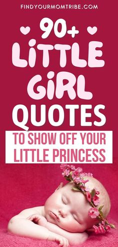 A collection of the best little girl quotes perfect for moms and dads who want to share just how precious their little angel is. Newborn Baby Quotes, Cute Baby Quotes, Little Girl Quotes, Baby Girl Quotes, Son Quotes, Daughter Quotes, Smile Quotes, My Little Girl, Little Princess
