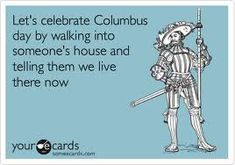 Funny Columbus Day Pictures | Funny American History - Memes, Cartoons, And More | Funny Lists