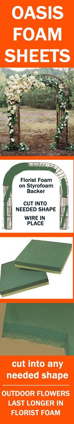 Buy the florist foam cages and sheets needed to decorate wedding arches with fresh flowers.