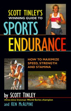 Scott Tinley's Winning Guide to Sports Endurance: How to Maximize Speed, Strength and Stamina by Scott Tinley http://www.amazon.com/dp/0875961061/ref=cm_sw_r_pi_dp_9R85tb03MV7CV