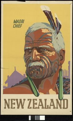 Maori Chief - Vintage NZ Tourism Poster for Sale - New Zealand Art Prints Tourism Poster, Poster Ads, Poster Prints, Art Prints, Print Ads, New Zealand Art, New Zealand Travel, Mexico Travel, Spain Travel