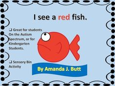 """""""I See a Red Fish"""" story with color and sensory bin activities for students (nonverbal; autism; special needs; life skills; speech; preschool; kindergarten)"""