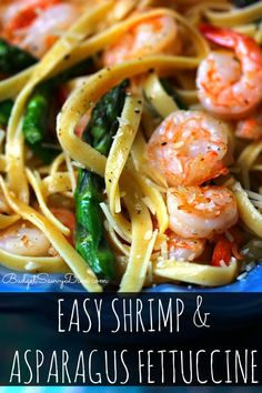 Simple and Fresh Flavors - Instant Classic! Easy Shrimp and Asparagus Fettuccine Recipe #shrimp #pasta #recipe #budgetsavvydiva via budgetsavvydiva.com