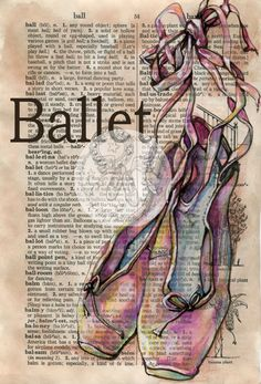 PRINT: Ballet Shoes Mixed Media Drawing on Distressed, Dictionary Page. $10.00, via Etsy.