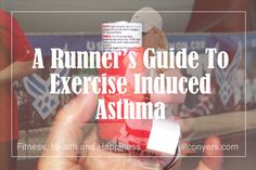 A Runner's Guide to Exercise Induced Asthma - Jill Conyers - Asthma Treatment Asthma Symptoms, Health Tips, Health And Wellness, Runners Guide, Natural Asthma Remedies, Running Tips, Trail Running, The Cure