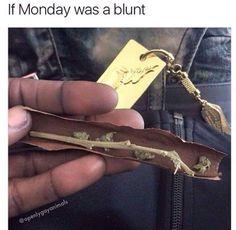 """Képtalálat a következőre: """"weed blunt"""" Funny Weed Memes, 420 Memes, True Memes, Stoner Humor, Weed Humor, Smoking A Blunt, Smoking Weed, Bongs, Sugar Daddy Dating"""