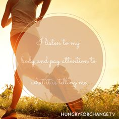 HFC Daily Affirmation - I listen to my body and pay attention to what it is telling me!
