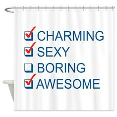 Charming, Sexy, and Awesome Shower Curtain #bathroom #funny #LOL #pinoftheday