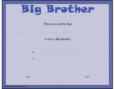 This blue certificate for a big brother would be great when a boy is welcoming a new baby into the family. Free to download and print