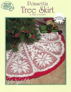 Poinsettia Tree Skirt in Filet American School of Needlework Christmas Tree Skirts Patterns, Crochet Christmas Ornaments, Tree Patterns, Christmas Angels, White Christmas, Skirt Patterns, Crochet Winter, Holiday Crochet, Crochet Tree Skirt