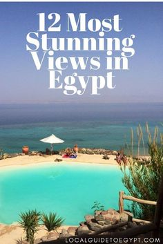 These 12 places have the most stunning views Egypt has to offer. | Castle Zaman | Sharm El Sheikh | Mahmya | Hurghada | White Desert | Luxor | Aswan | Alexandria | Dahab | St. Catherine | Beautiful views in Egypt | Local Guide Egypt | www.localguidetoegyp