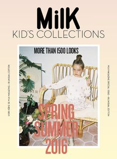 MILK KID'S COLLECTION #14 SS16