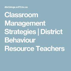 Classroom Management Strategies | District Behaviour Resource Teachers